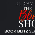Book Blitz: The Blind Shot by J.L. Campbell