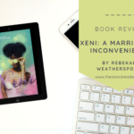 Review – XENI: A Marriage of Inconvenience by Rebekah Weatherspoon
