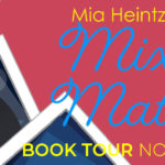 Blog Tour: Mixed Match by Mia Heintzelman