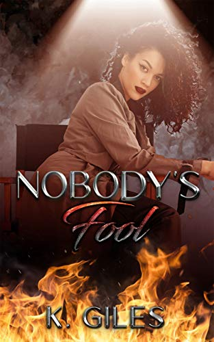 Review: Nobody's Fool by K. Giles
