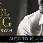 Blog Tour + Review: The Rebel King by Kennedy Ryan