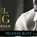 Release Blitz: The Rebel King by Kennedy Ryan