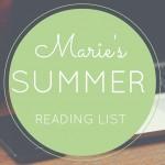 Marie's 2015 Summer Reading List