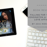 Review – Falling for You: A Kensington & Benson Affair by Asia Monique