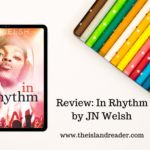 Review: In Rhythm by JN Welsh