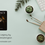 Review: Legacy by AlTonya Washington