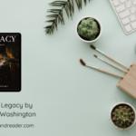 Review: Legacy by AlTonya Washington