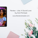 Review – Lilac: A Sound Love by Asia Monique