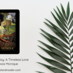 Review – Daisy: A Timeless Love by Asia Monique