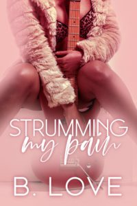 Review: Strumming My Pain by B. Love