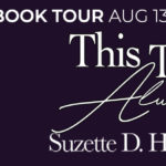 Book Tour: This Time Always by Suzette D. Harrison