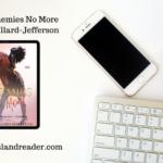 Review: Enemies No More by Jimi Gaillard-Jefferson