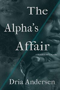 Review: The Alpha's Affair by Dria Andersen